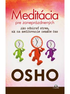 Meditácia pre zaneprázdnených