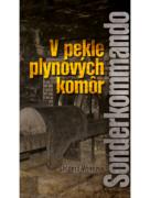 V pekle plynových komôr - Sonderkommando