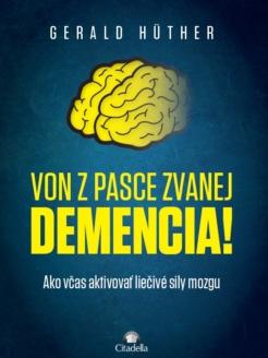 Von z pasce zvanej demencia!