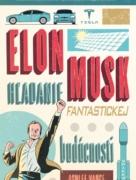 Elon Musk - hľadanie fantastickej budúcnosti
